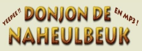 MP3 NAHEULBEUK LE TÉLÉCHARGER 3 DE SAISON DONJON